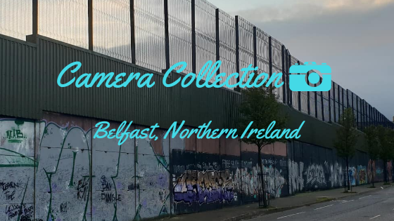 Camera Collection – Belfast